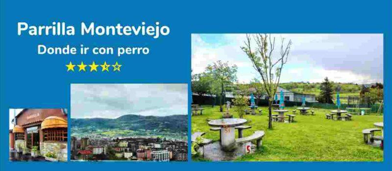 Parrilla Monteviejo. «Donde ir con perro en Asturias»